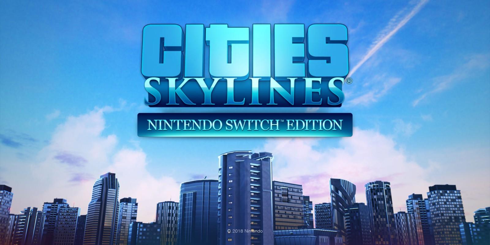Disponibile l'edizione fisica per Nintendo Switch di Cities: Skylines
